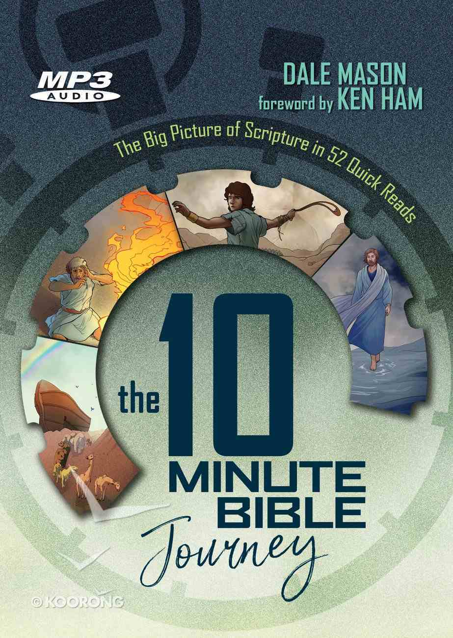 The 10 Minute Bible Journey: The Big Picture of Scripture in 52 Quick Reads (Unabridged, Mp3) CD