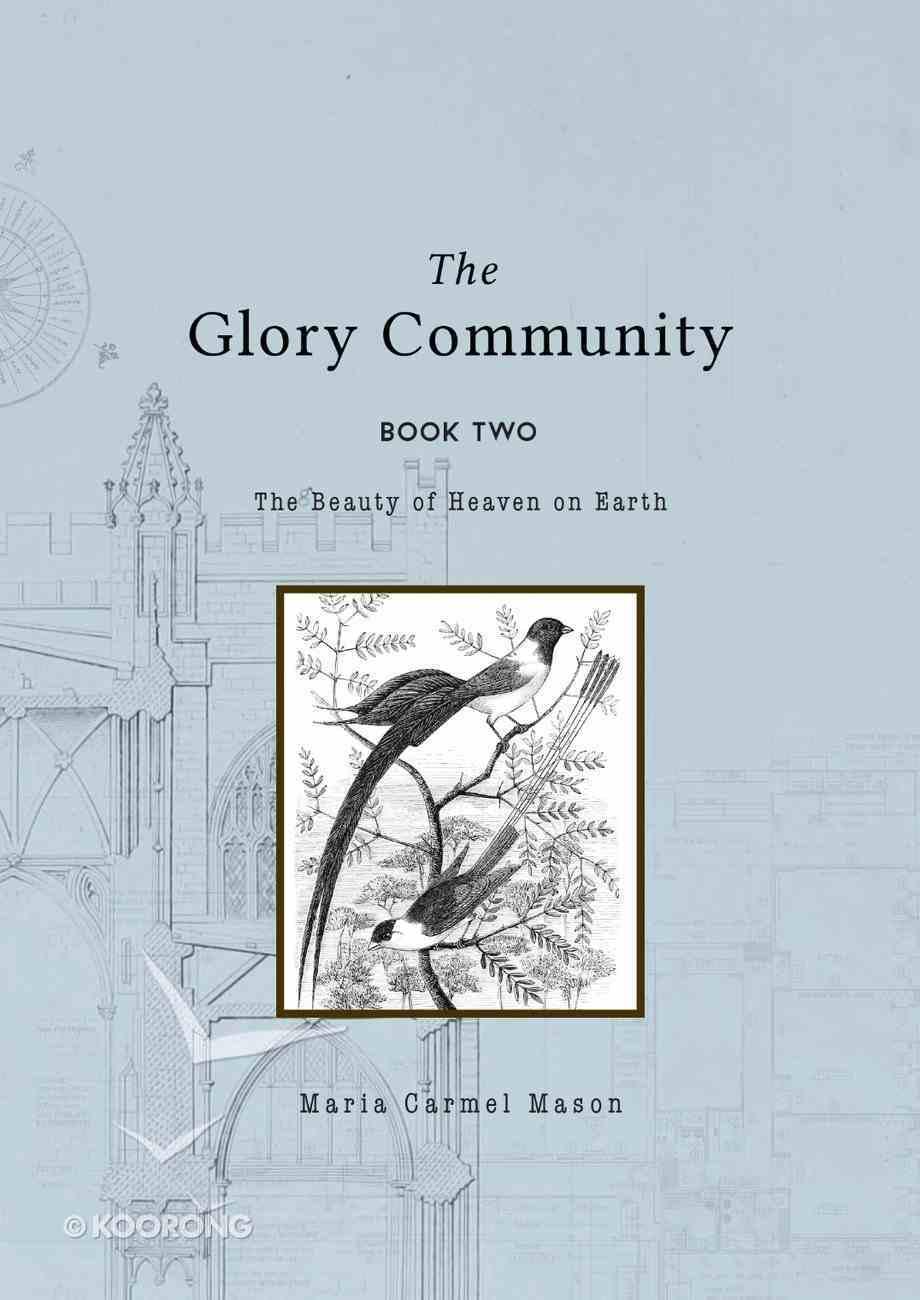 The Glory Community (Vol 2) Paperback
