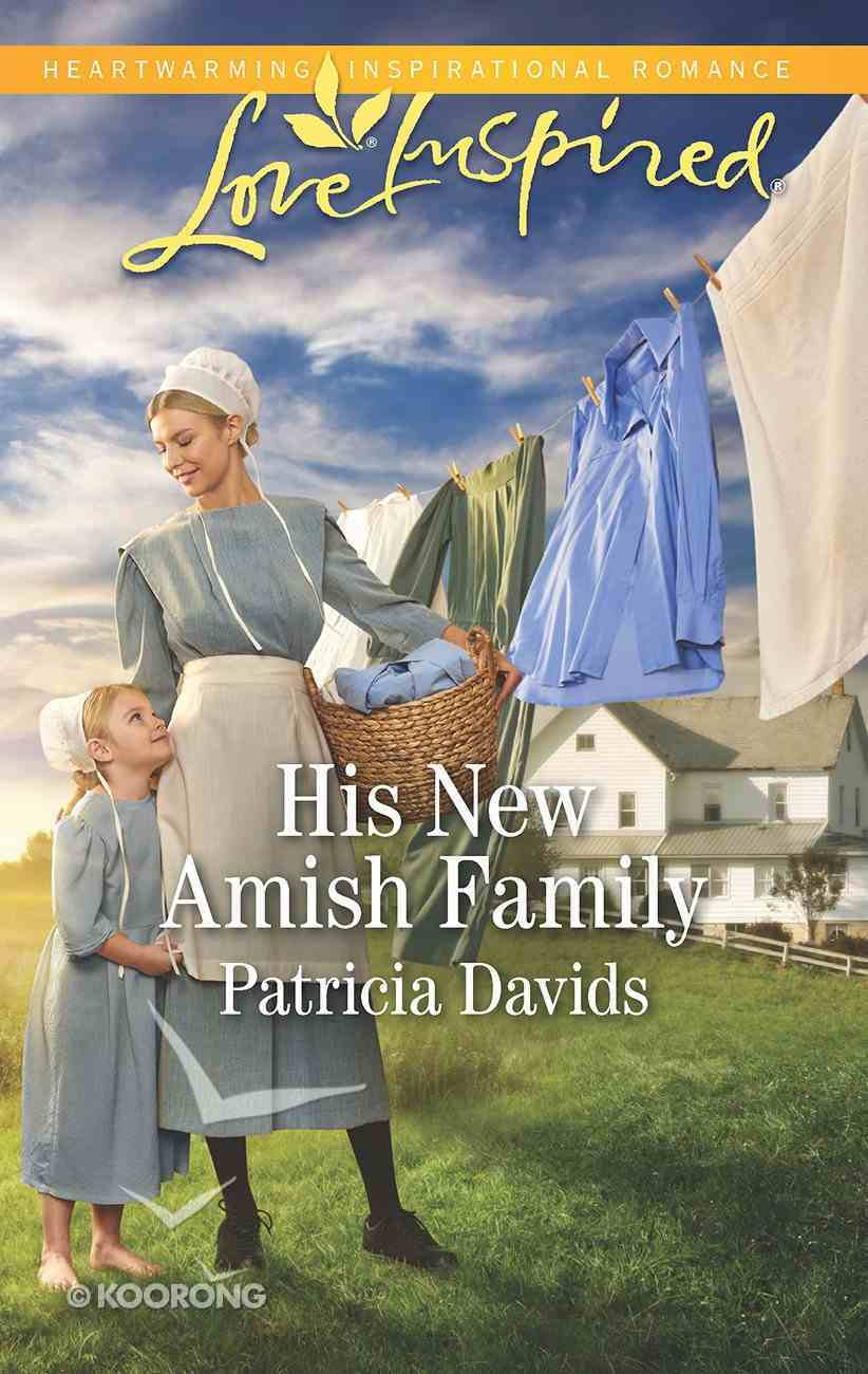 His New Amish Family (The Amish Bachelors) (Love Inspired Series) Mass Market