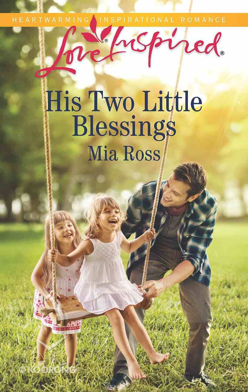 His Two Little Blessings (Liberty Creek) (Love Inspired Series) Mass Market