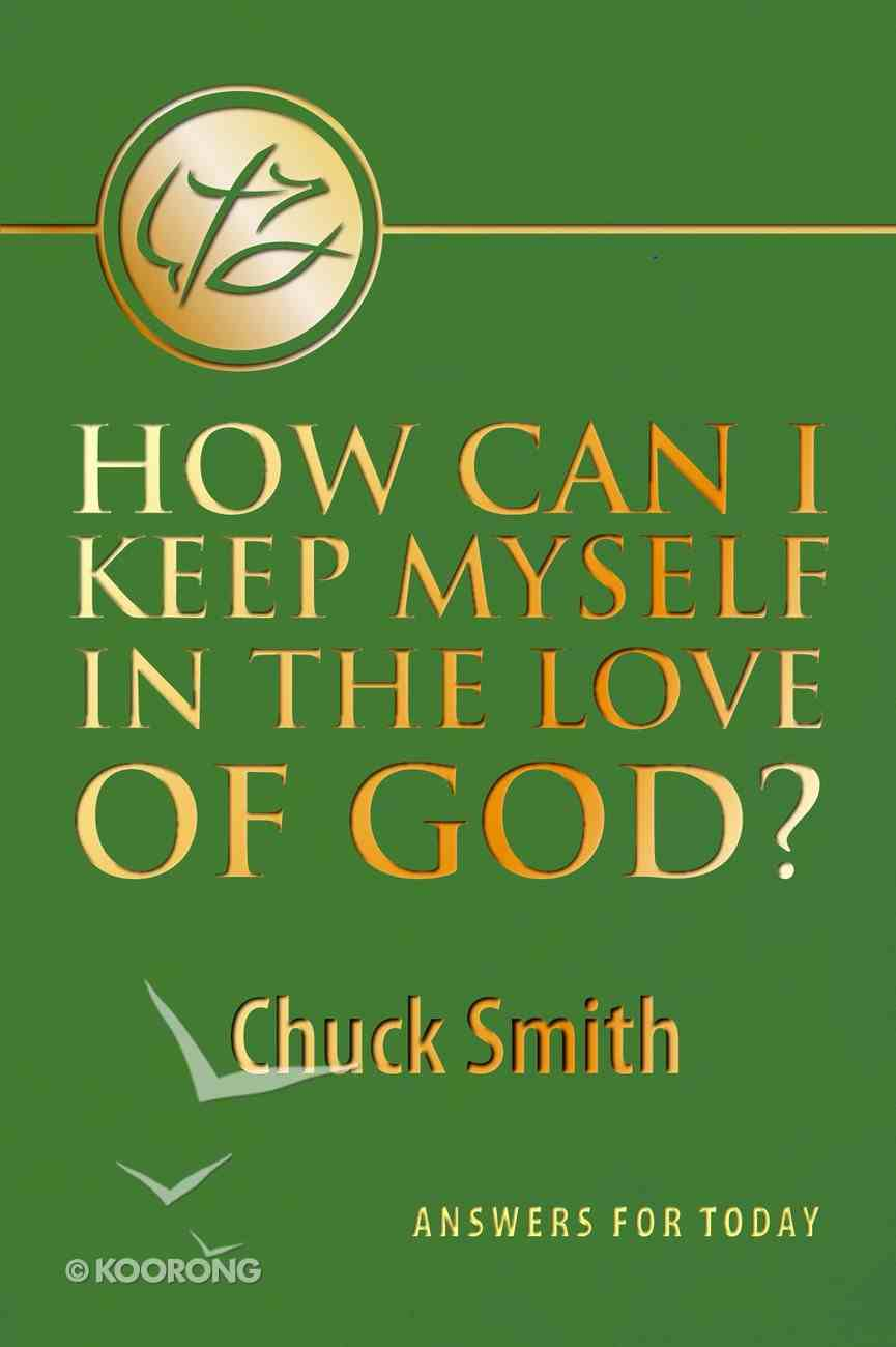 How Can I Keep Myself in the Love of God? Booklet