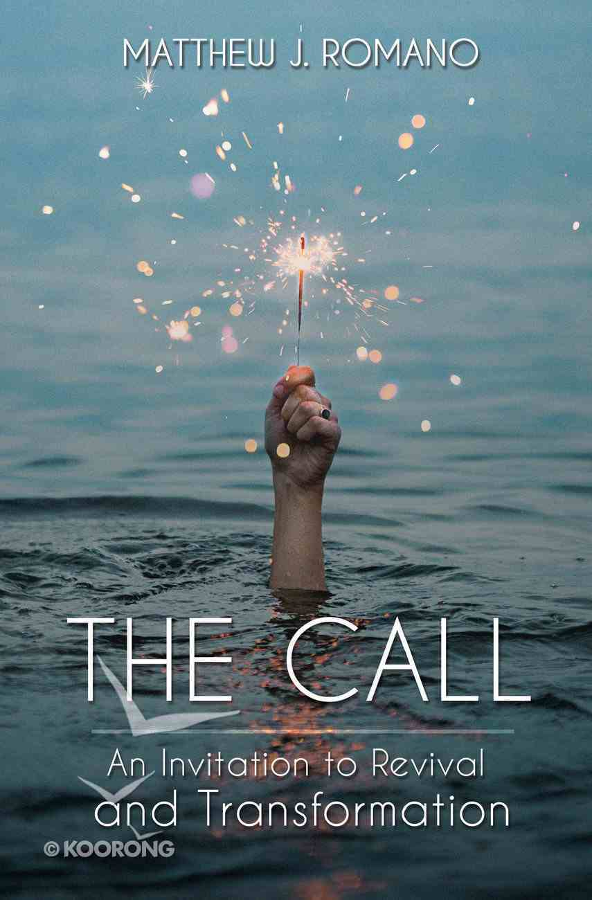 The Call: An Invitation to Revival and Transformation Paperback