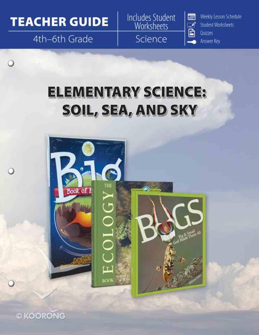 Elementary Science of Soil, Sea & Sky (Teacher Guide) Paperback