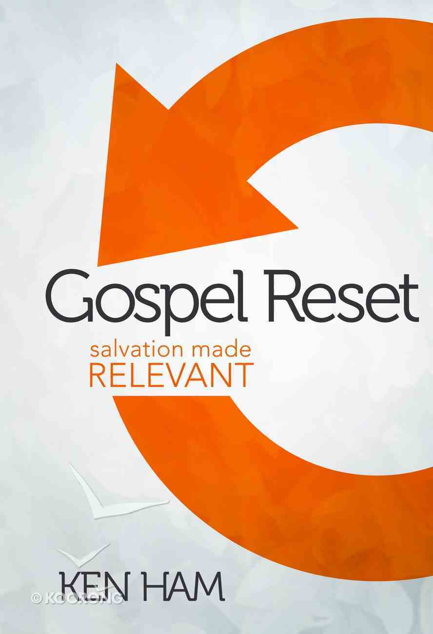 Gospel Reset: Salvation Made Relevant Hardback