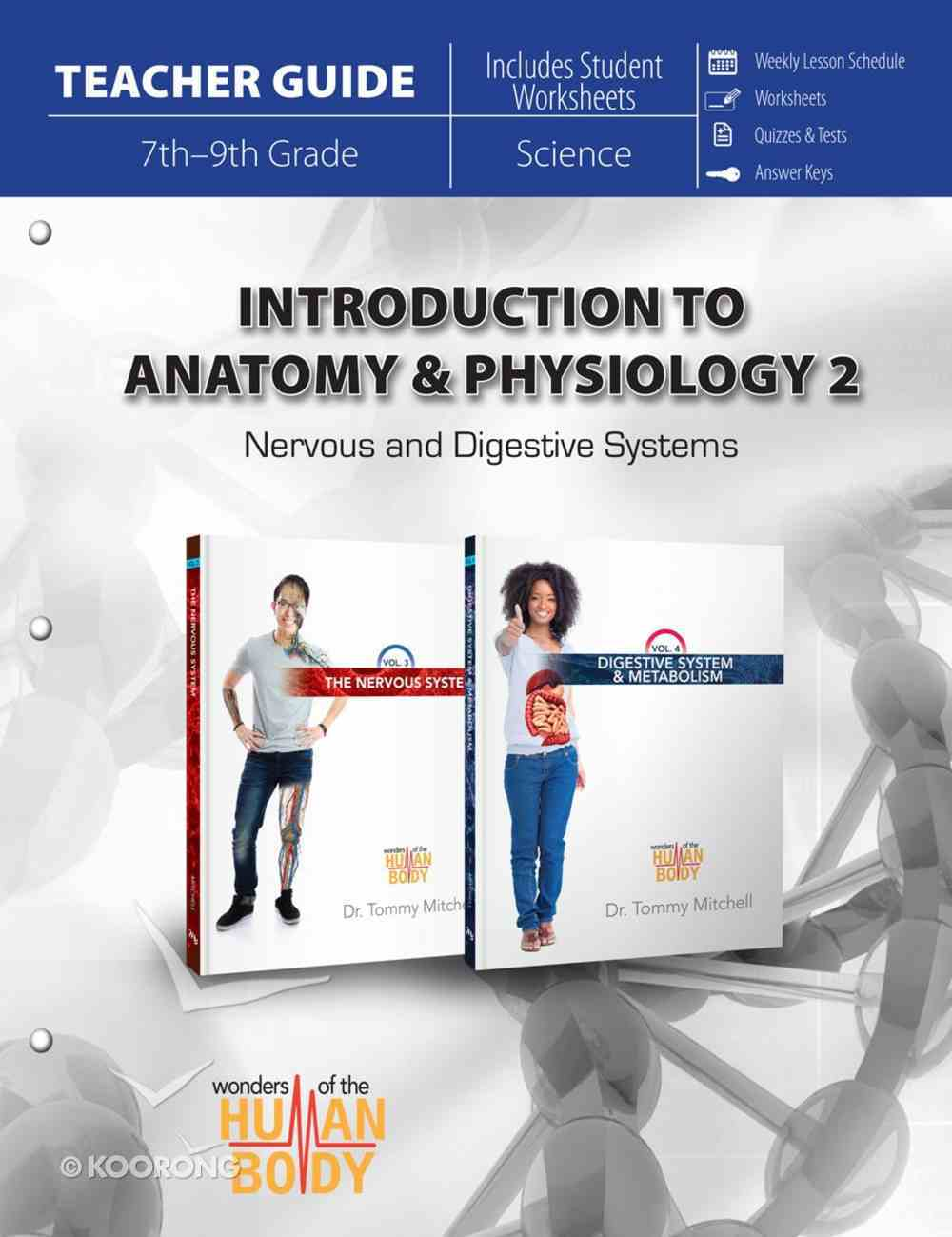 Introduction to Anatomy & Physiology Part 2 (Teacher Guide) (#02 in Wonders Of The Human Body Series) Paperback