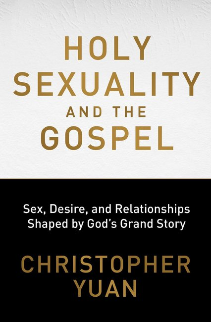 Product: Holy Sexuality And The Gospel: Sex, Desire, And Relationships Shaped By God's Grand Story Image
