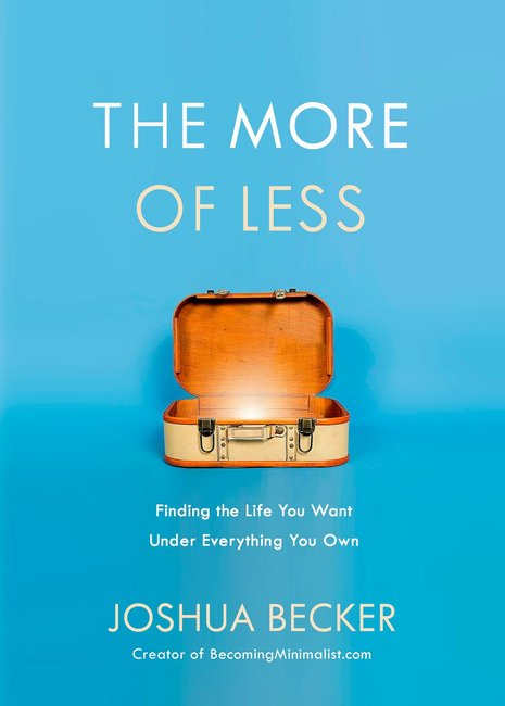 Product: More Of Less, The: Finding The Life You Want Under Everything You Own Image