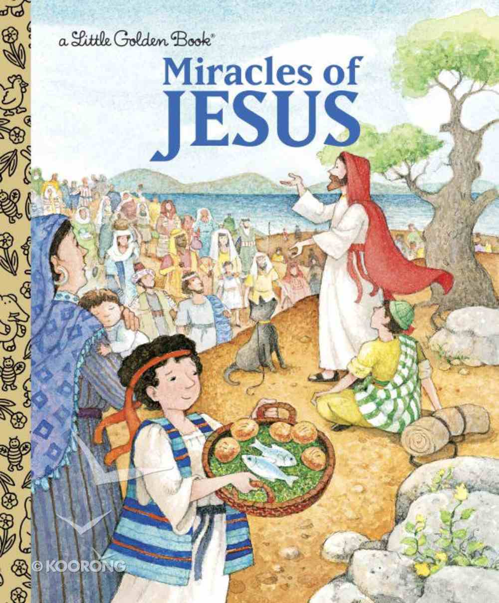 Miracles of Jesus (Little Golden Book Series) Hardback