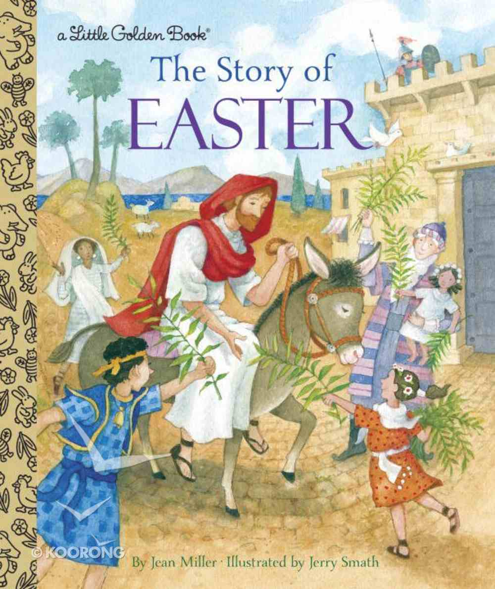 The Story of Easter (Little Golden Book Series) Hardback