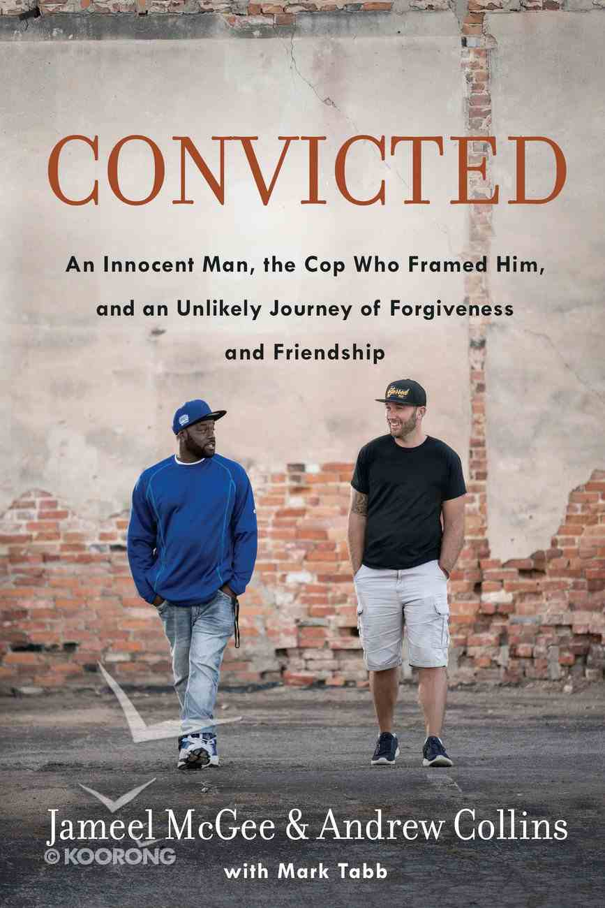 Convicted: An a Crooked Cop Paperback