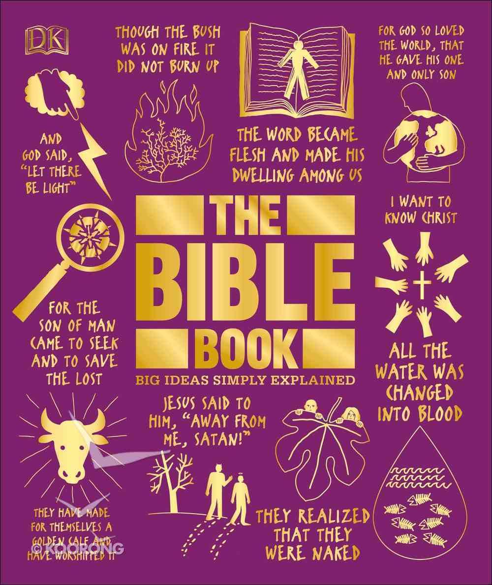 The Bible Book: Big Ideas Simply Explained Hardback
