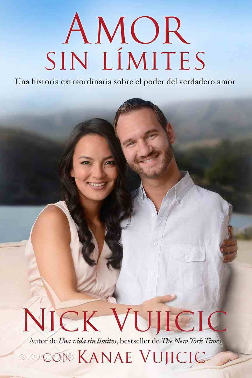 Amor Sin Limites (Love Without Limits) Paperback