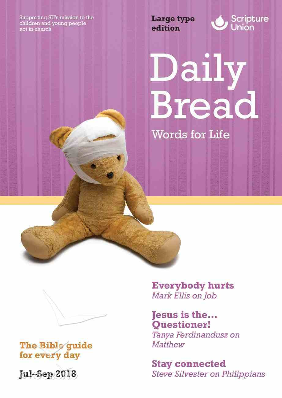 Daily Bread 2018 #03: Jul-Sep (Large Print) Paperback