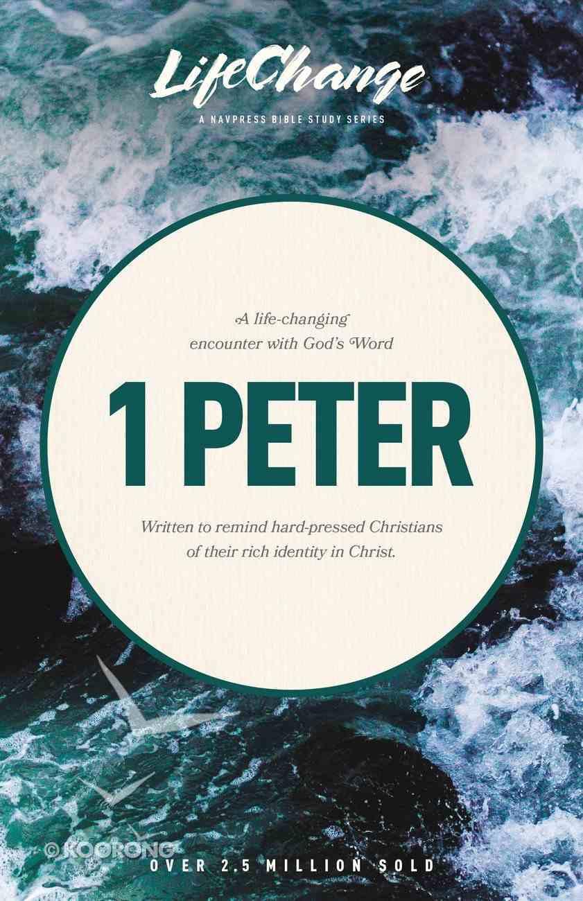 1 Peter (Lifechange Study Series) Paperback