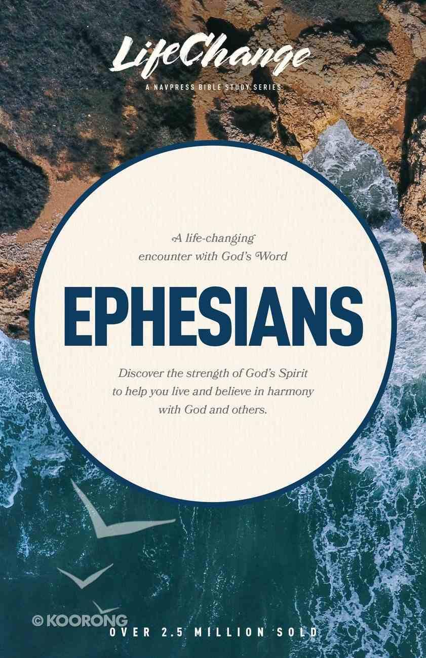 Ephesians (Lifechange Study Series) Paperback
