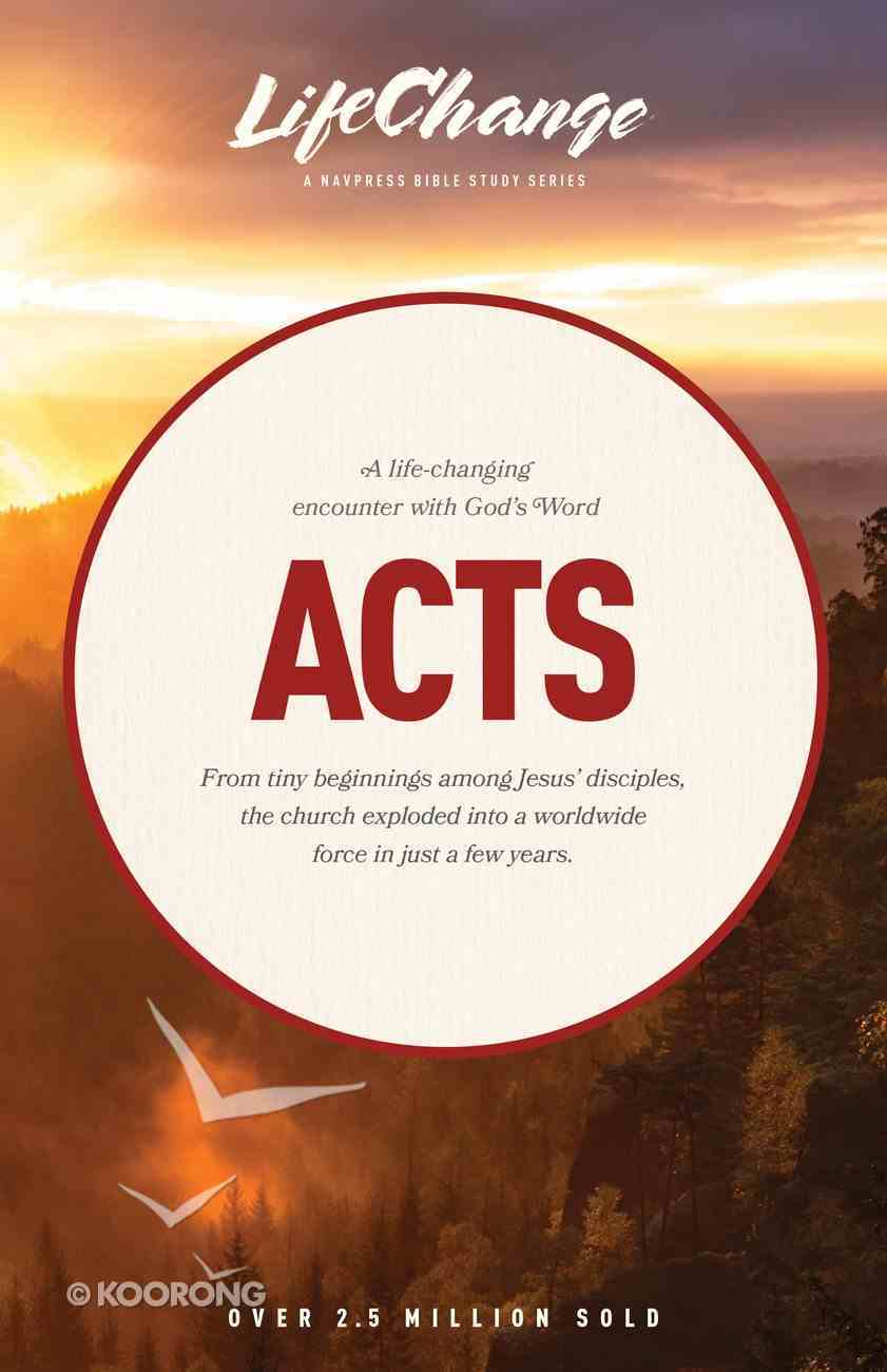 Acts (Lifechange Study Series) Paperback