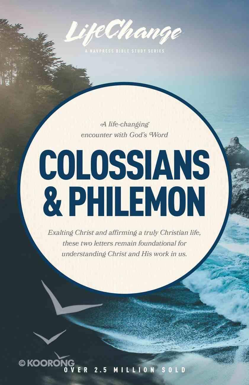 Colossians/Philemon (Lifechange Study Series) Paperback