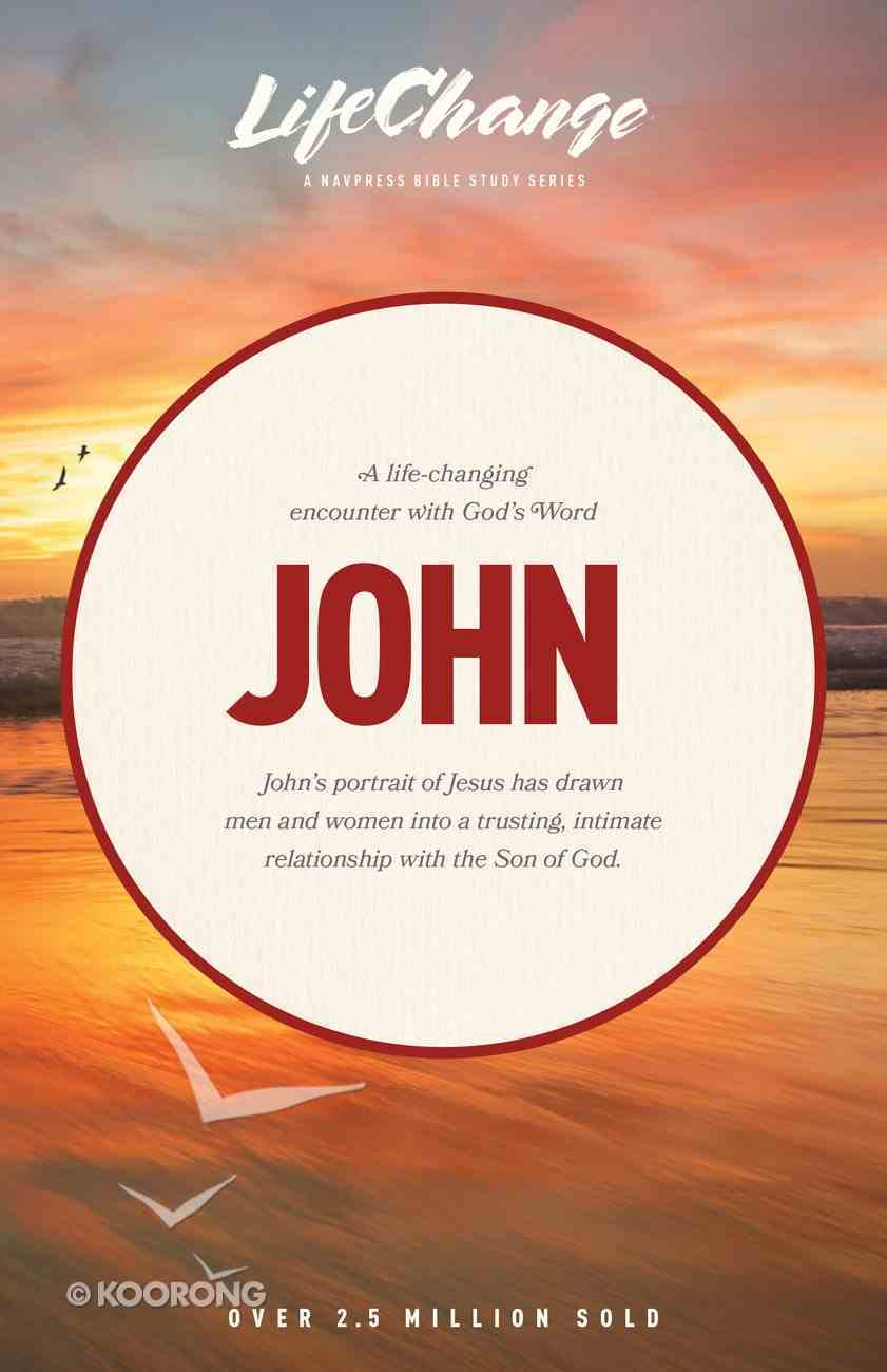 John (Lifechange Study Series) Paperback