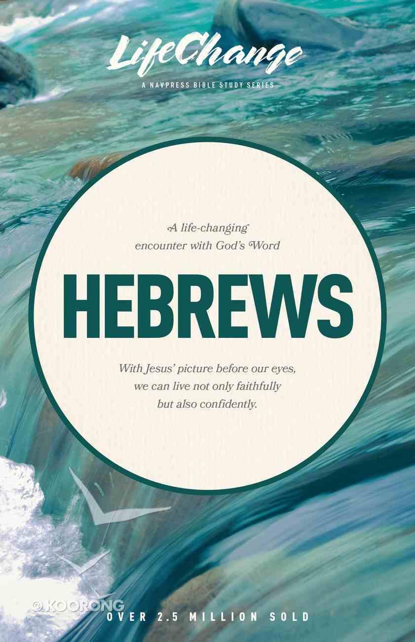 Hebrews (Lifechange Study Series) Paperback