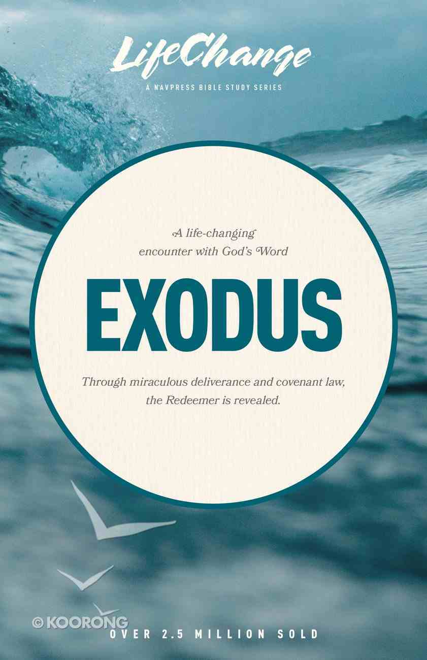 Exodus (Lifechange Study Series) Paperback