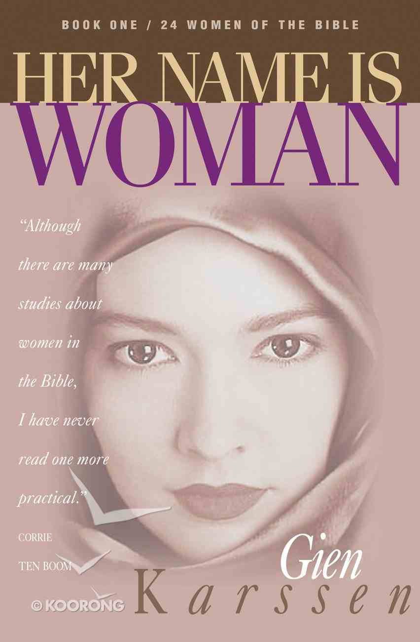 Her Name is Woman, Book 1 Paperback