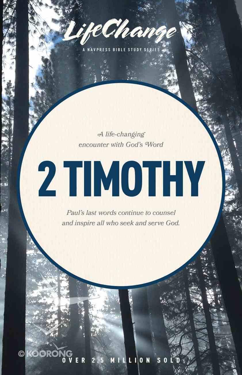 2 Timothy (Lifechange Study Series) Paperback