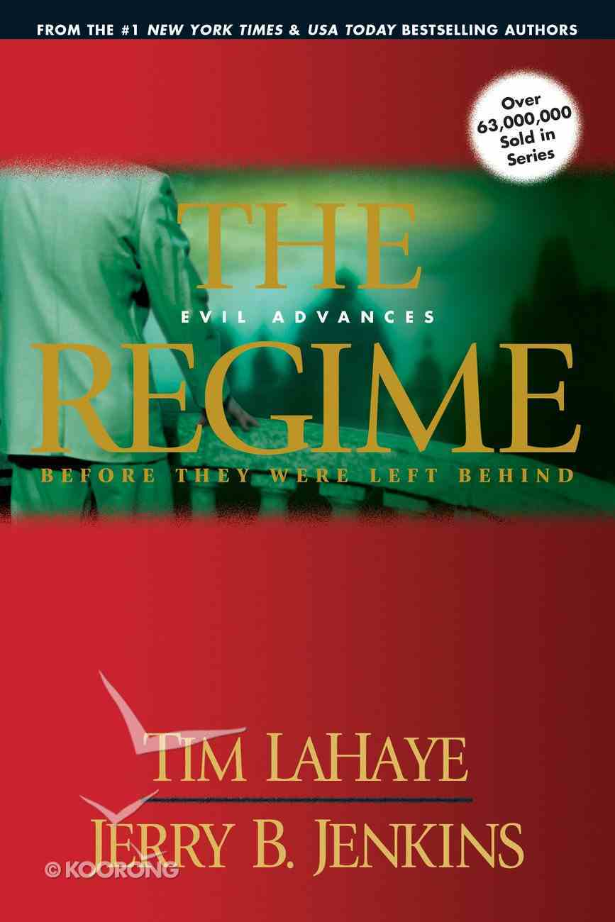 The Regime (Prequel #02) (#00B in Left Behind Series) Paperback