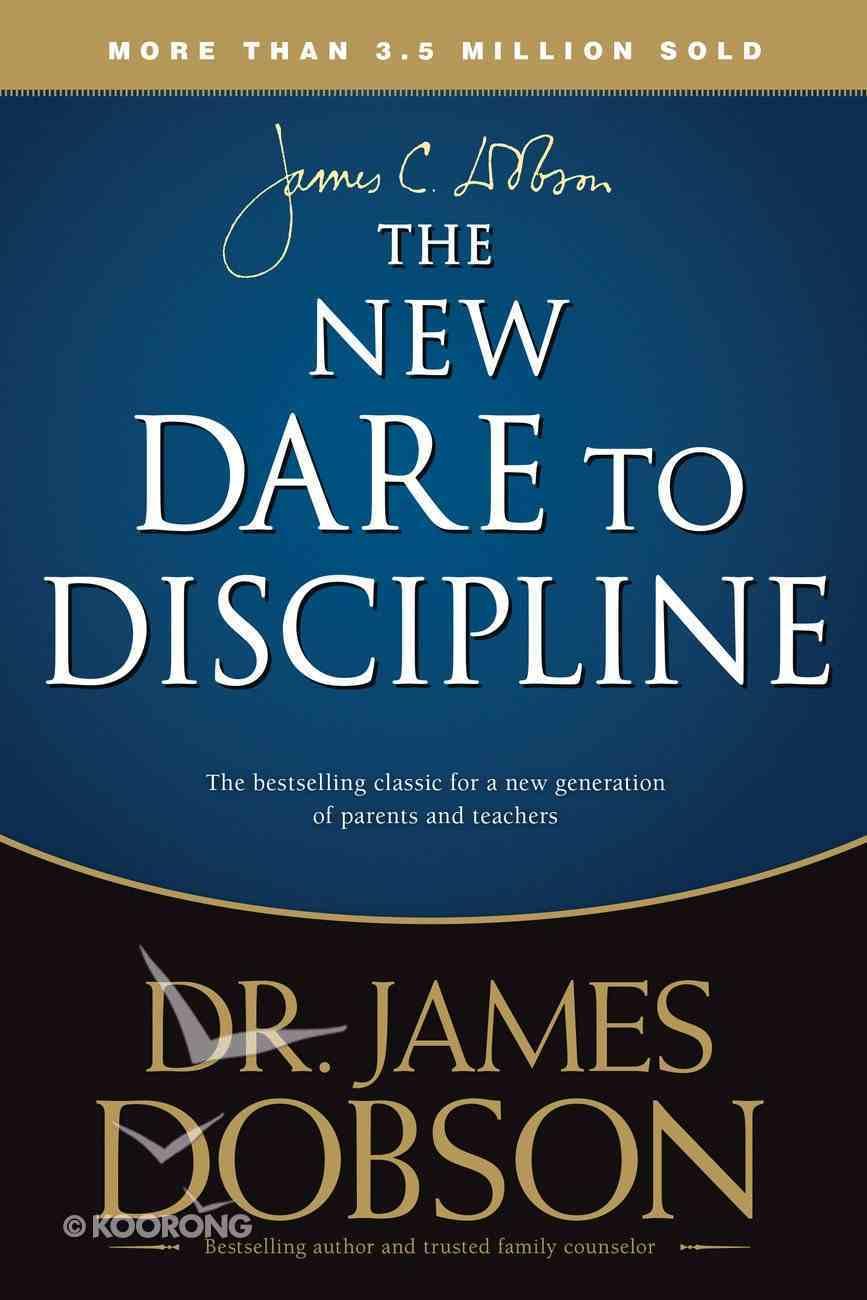 The New Dare to Discipline Paperback