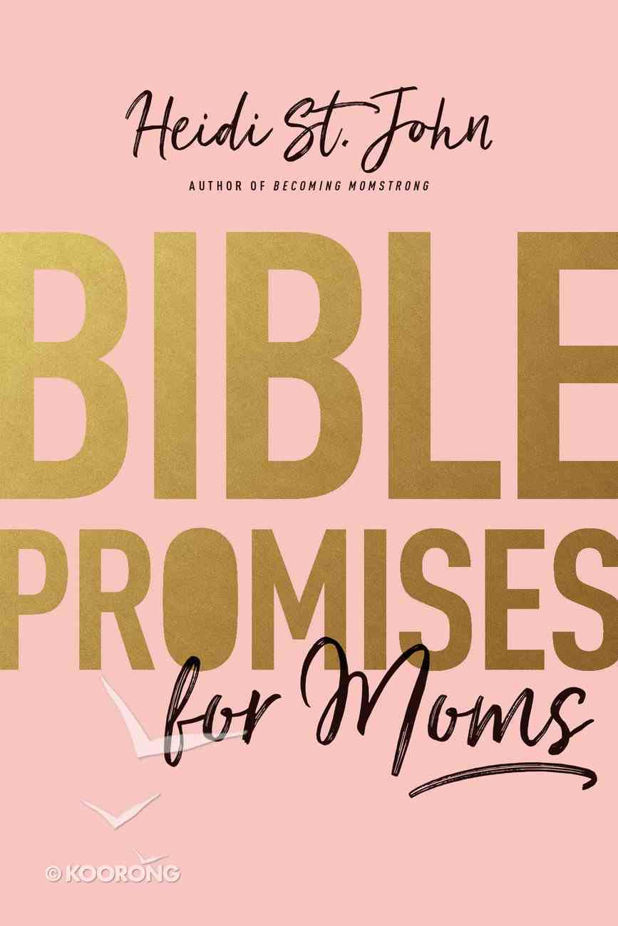 Bible Promises For Moms Paperback