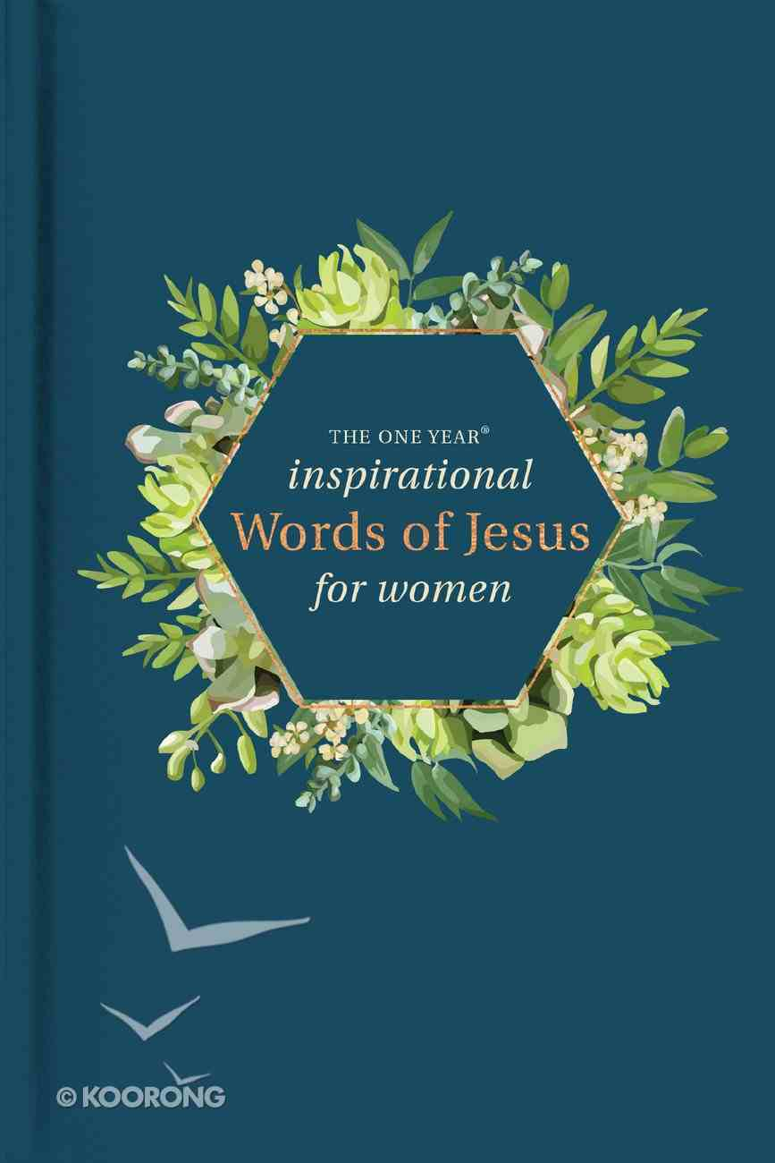 The One Year Inspirational Words of Jesus For Women Hardback