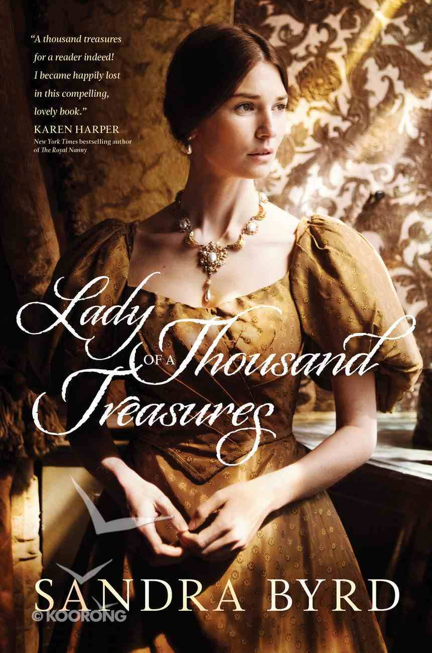 Lady of a Thousand Treasures (The Victorian Ladies Series) Hardback