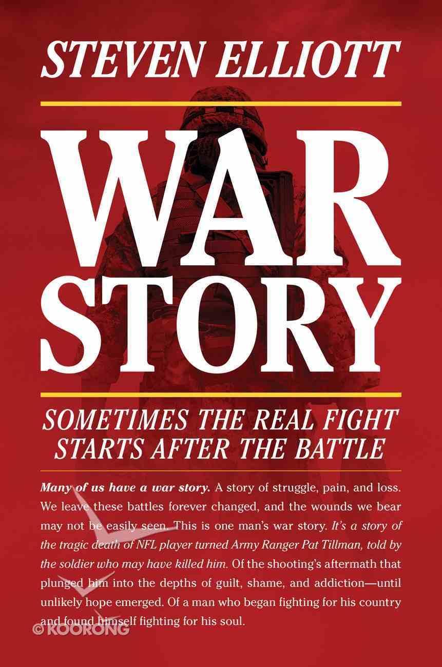 War Story: A Memoir Hardback