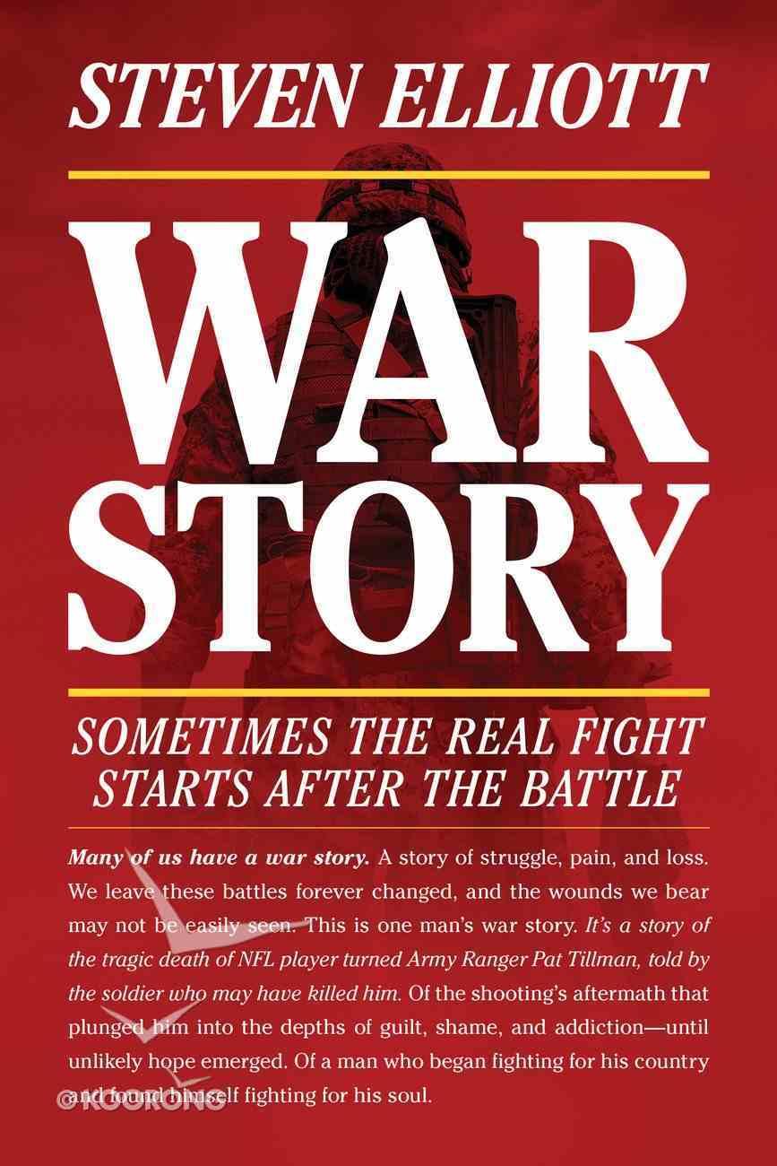 War Story: A Memoir Paperback