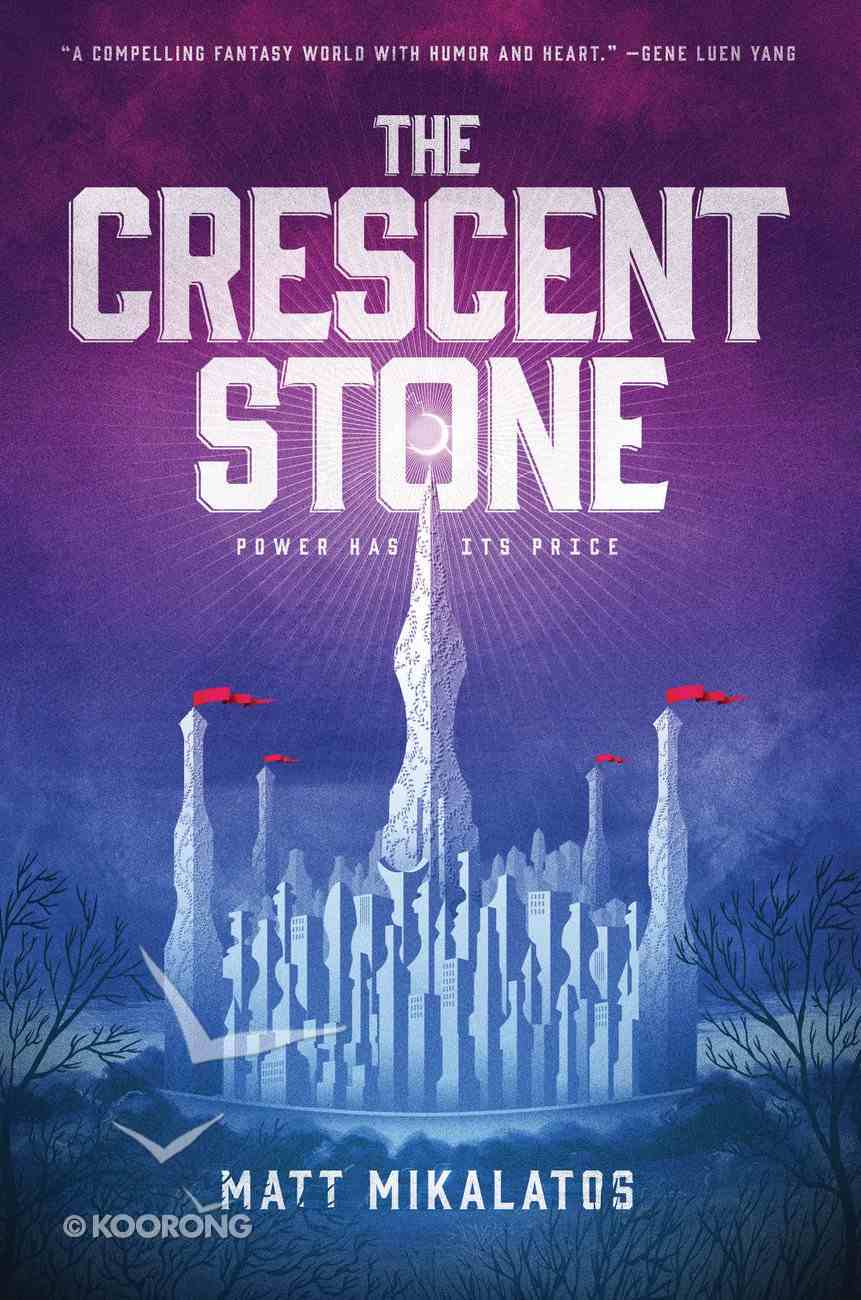 The Sunlit Lands (#01 in Crescent Stone, The Series) Hardback