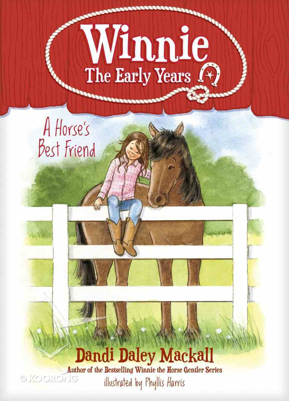 A Horse's Best Friend (#02 in Winnie: The Early Years Series) Paperback