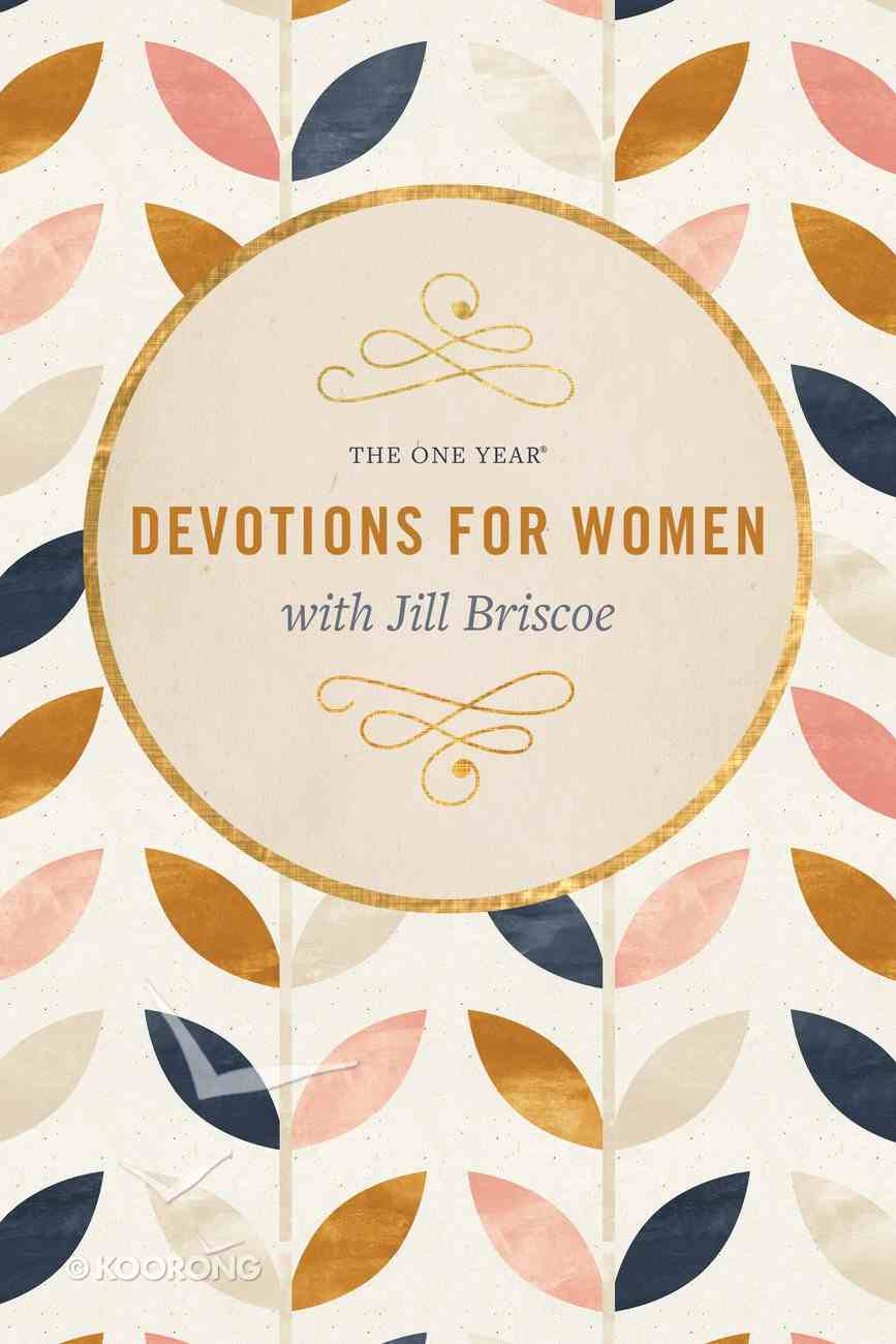 The One Year Devotions For Women With Jill Briscoe Paperback