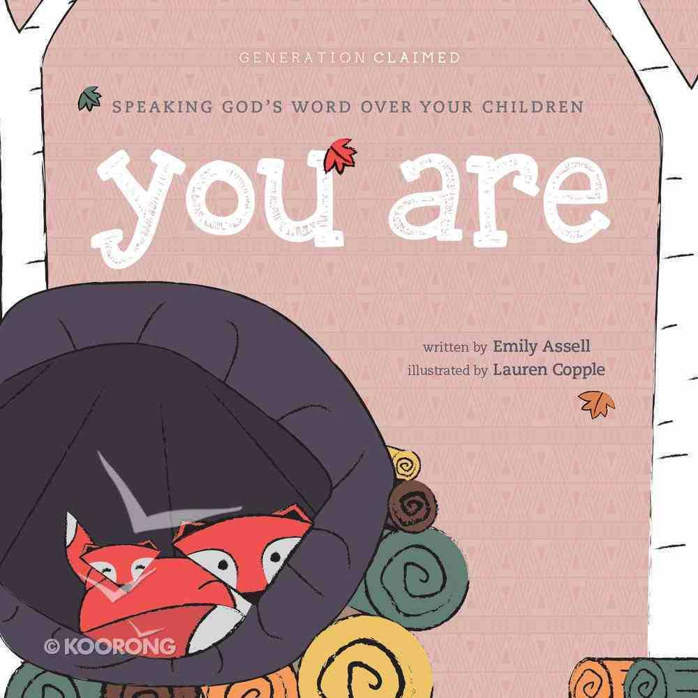 You Are: A Book of Declarations Board Book