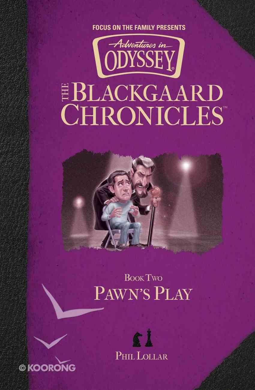 Pawn's Play (#02 in Aio Blackgaard Chronicles Series) Hardback