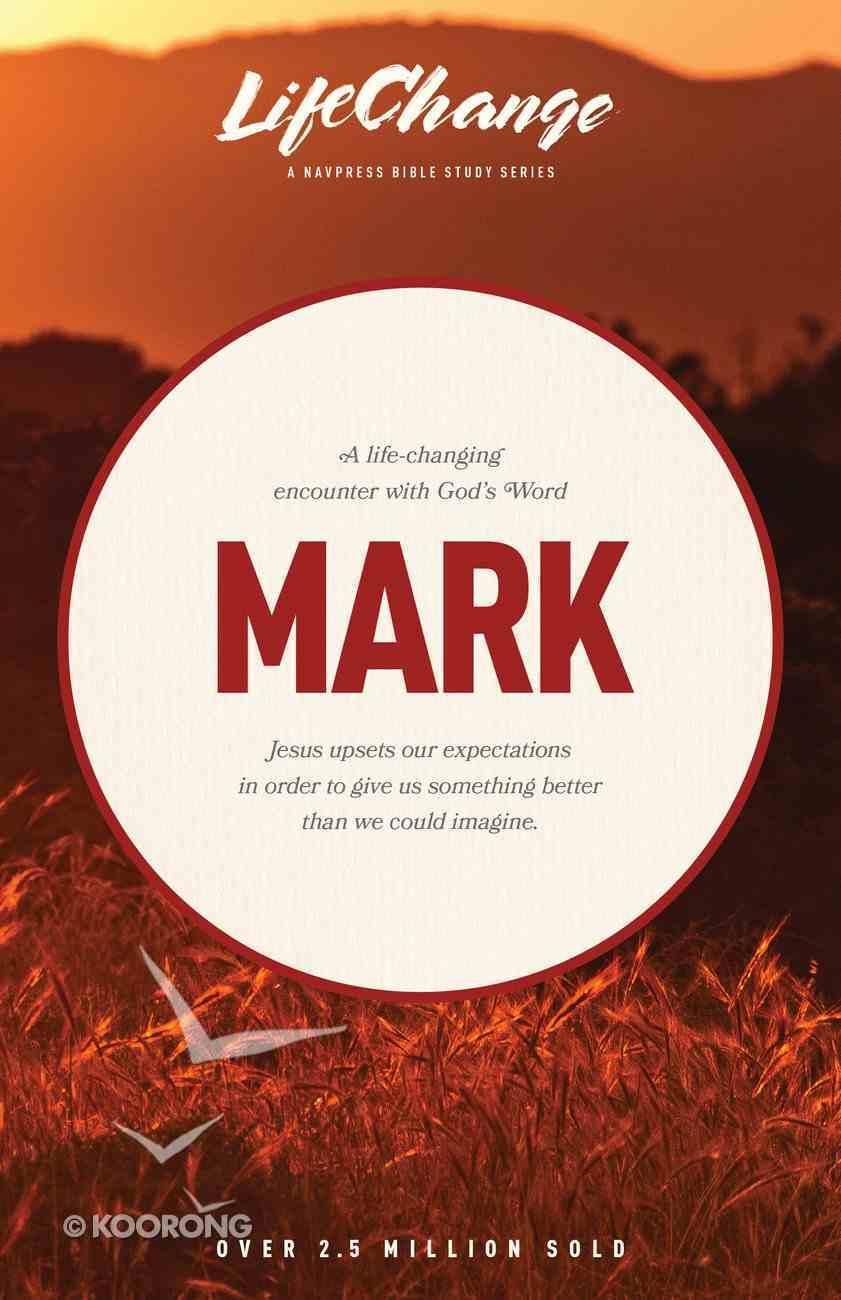 Mark (Lifechange Study Series) eBook