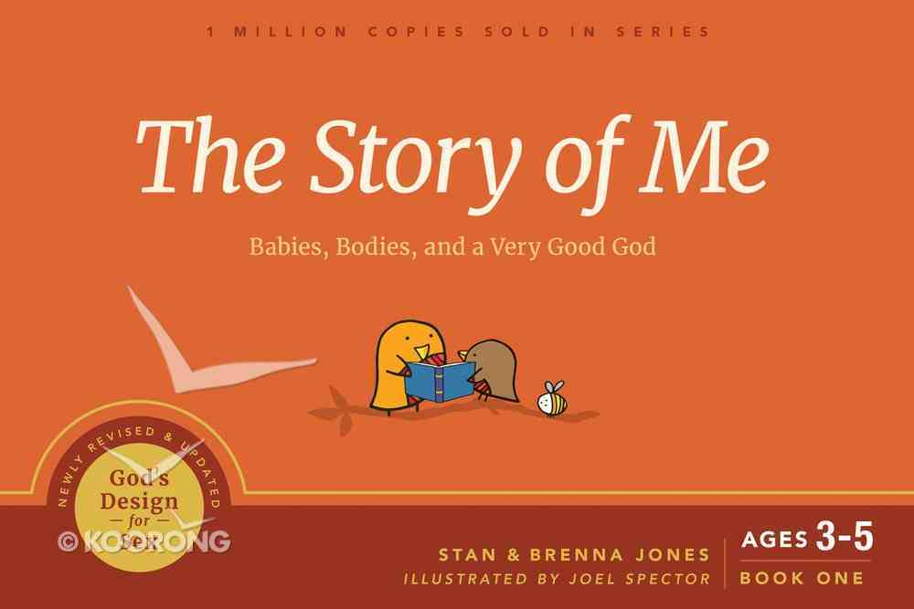 The Story of Me: Babies, Bodies, and a Very Good God (#01 in God's Design For Sex Series) Paperback