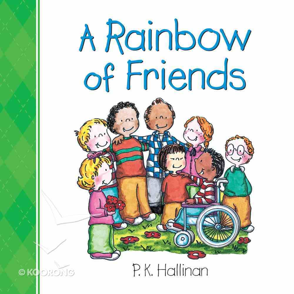 A Rainbow of Friends Board Book