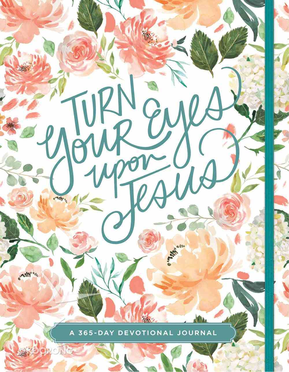 Devotional Journal: Turn Your Eyes Upon Jesus Paperback