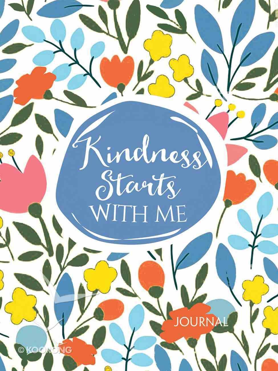 Signature Journal: Kindness Starts With Me Hardback