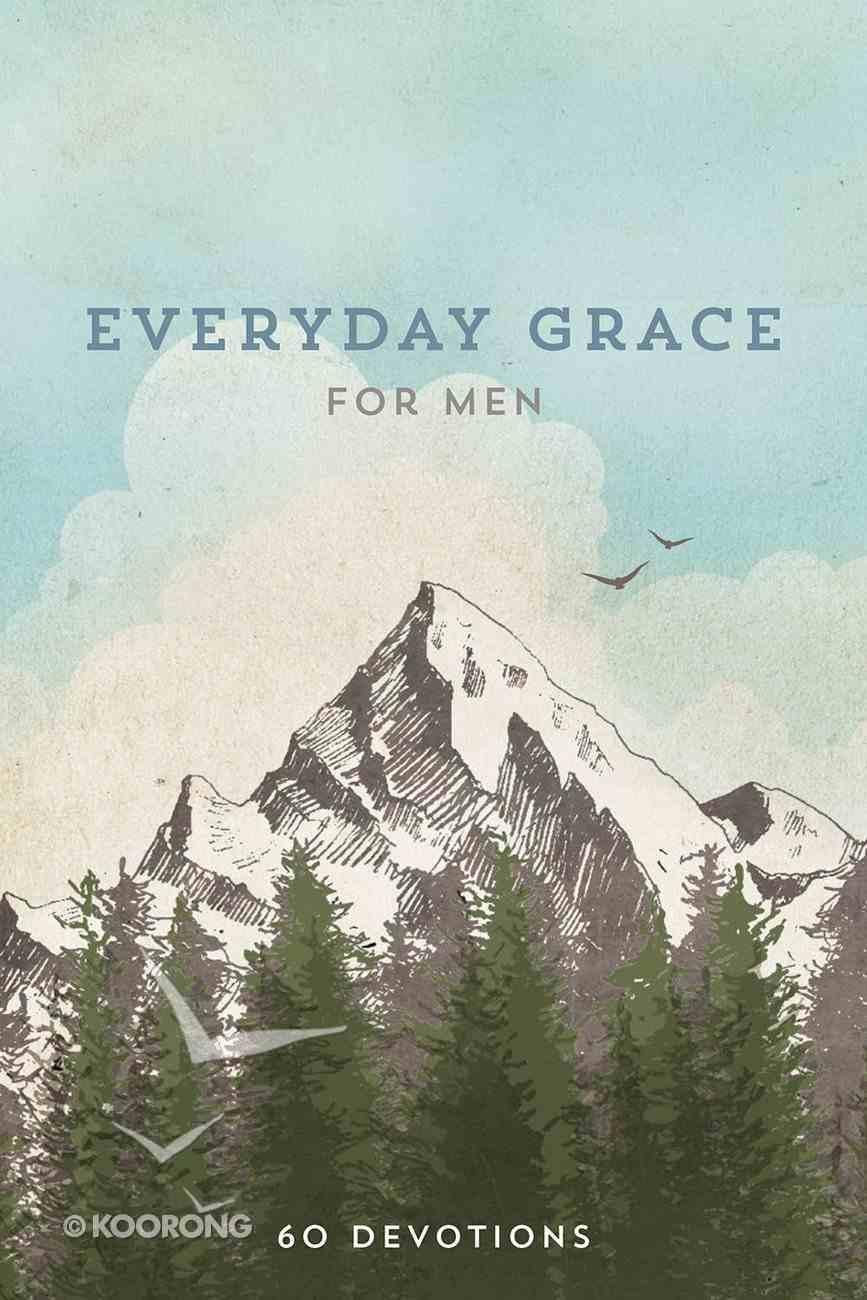 Everyday Grace For Men Hardback