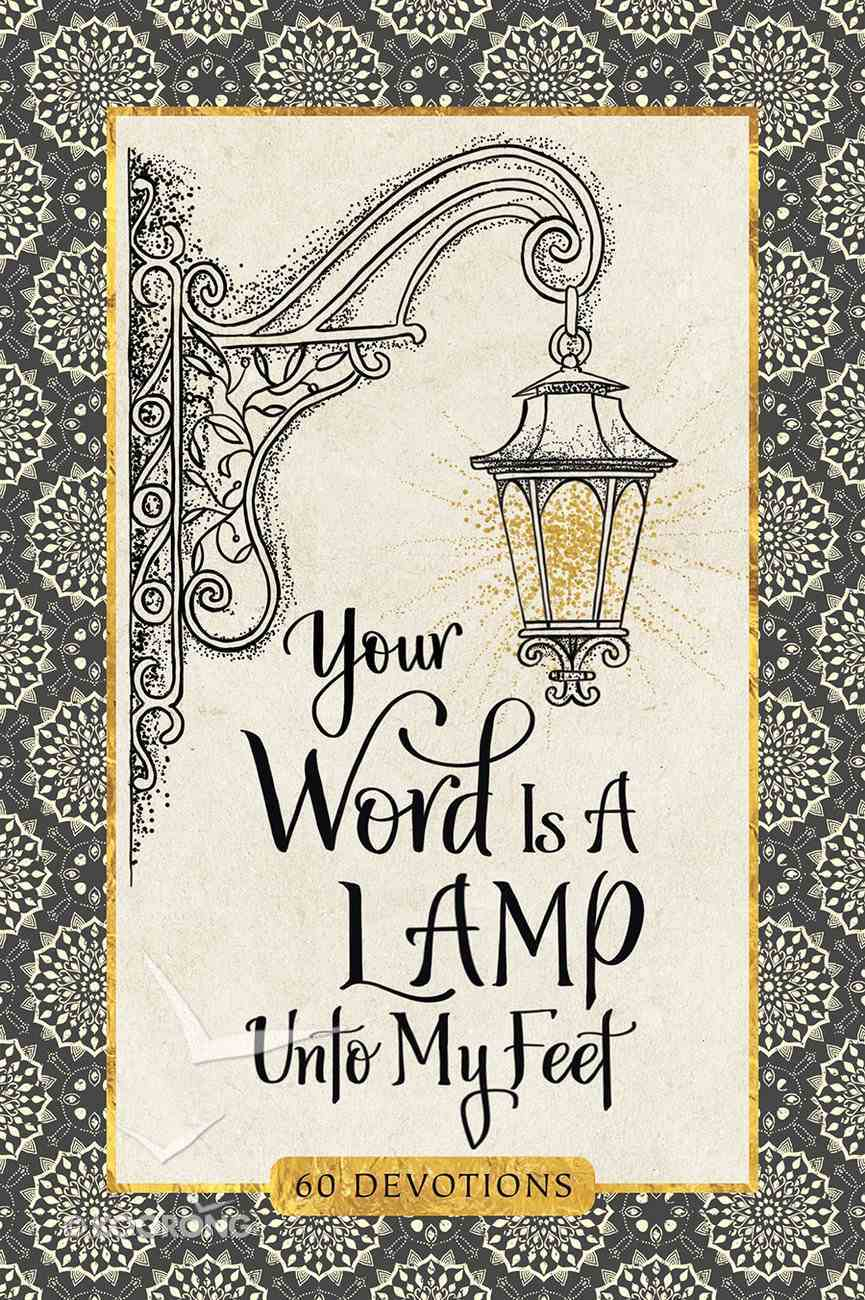 Your Word is a Lamp Unto My Feet Devotional Hardback