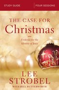 The Case For Christmas: Investigating the Identity of the Child in the Manger (Study Guide) Paperback