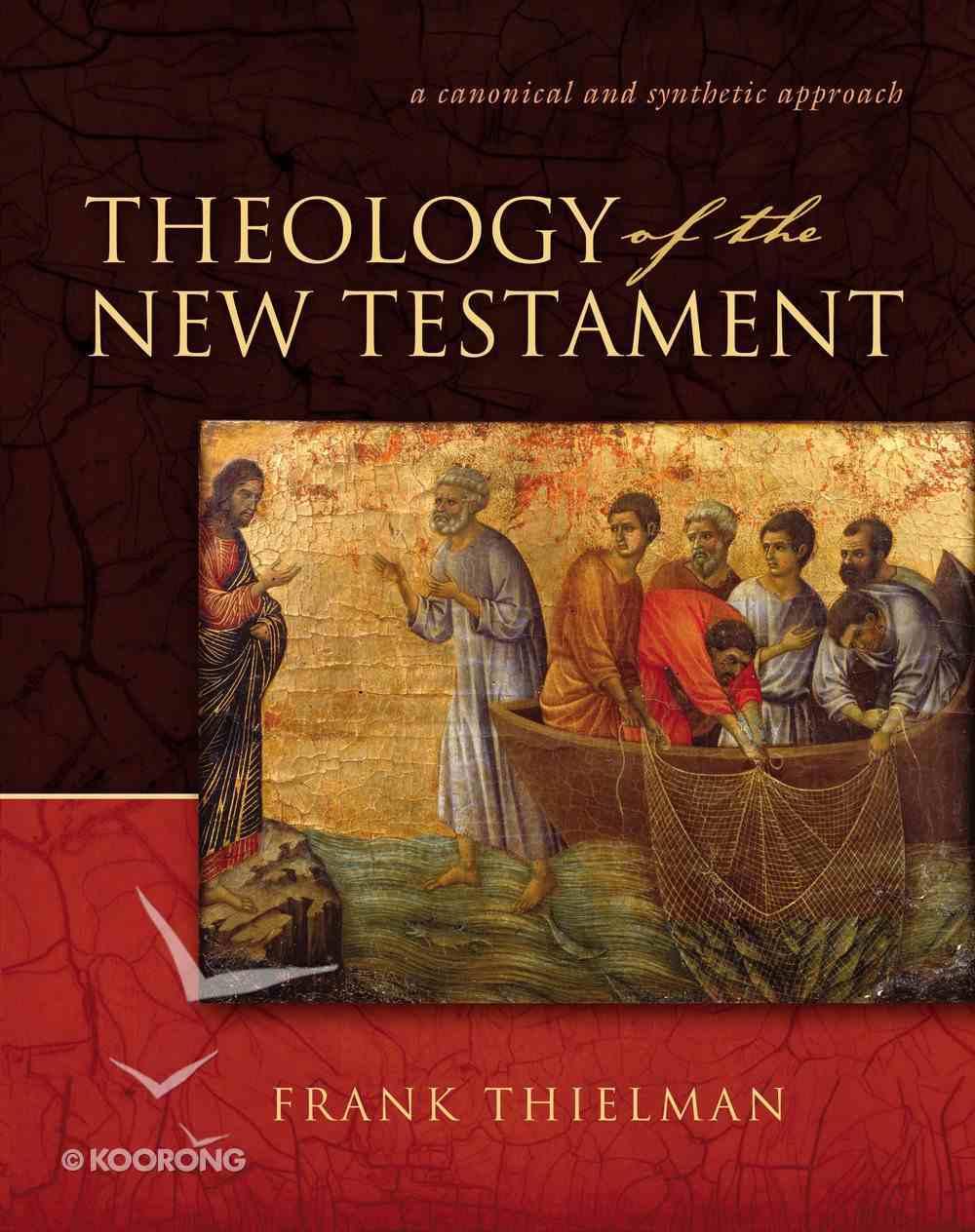 Theology of the New Testament Hardback