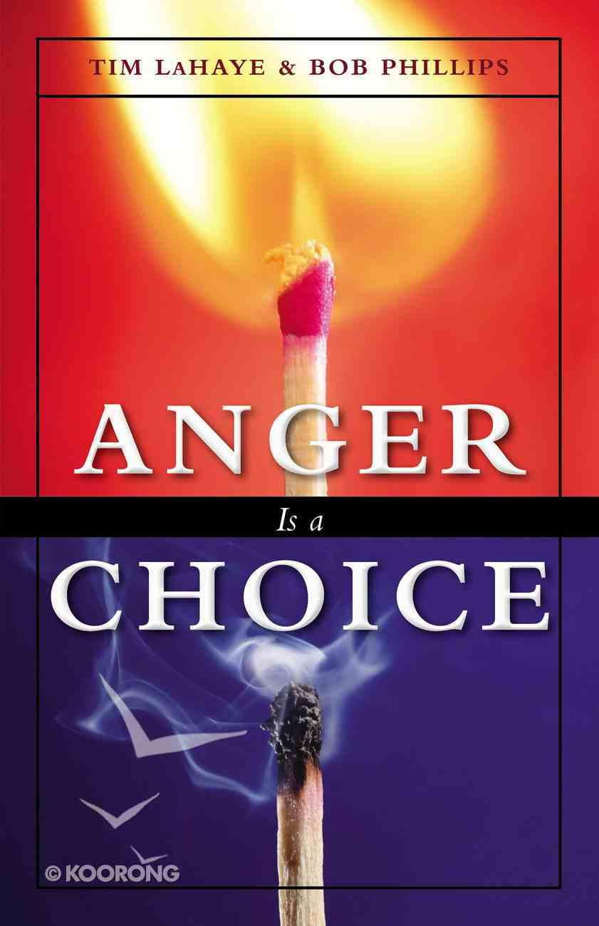 Anger is a Choice Paperback