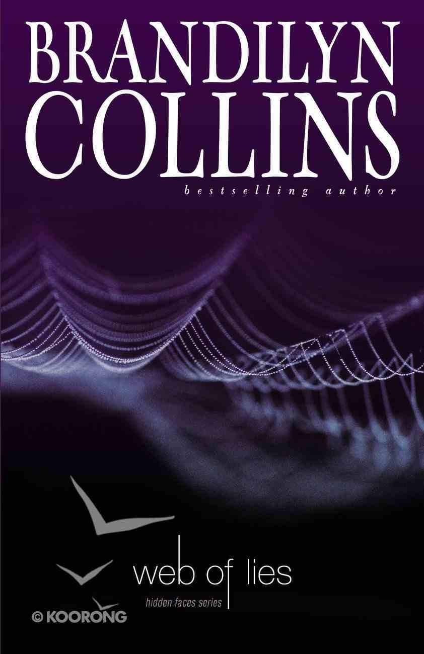 Web of Lies (#03 in Hidden Faces Series) Paperback