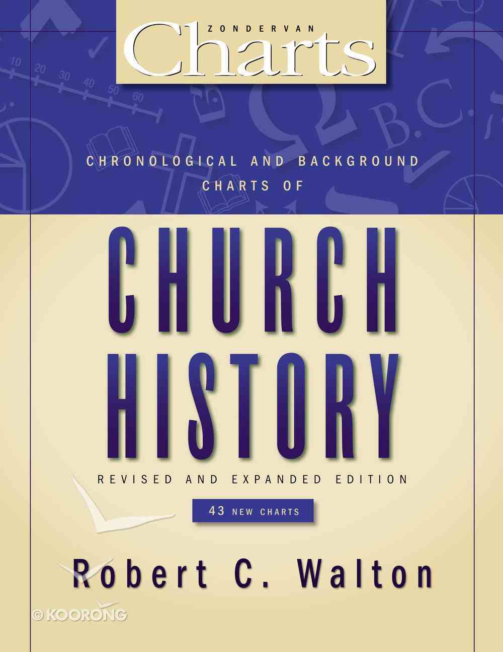 Chronological & Background Charts of Church History Paperback